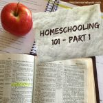 Homeschooling 101 – Part 1