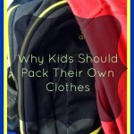 Why Kids Should Pack Their Own Clothes