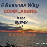 6 Reasons Why Complaining is the Enemy of Contentment